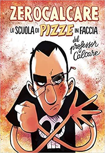 la scuola delle pizze in faccia del professor calcare fumetti ottobre
